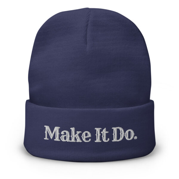 Navy blue beanie hat sold by Gifts For Men and featuring the Make It Do® logo. Hat is embroidered with white stitching.