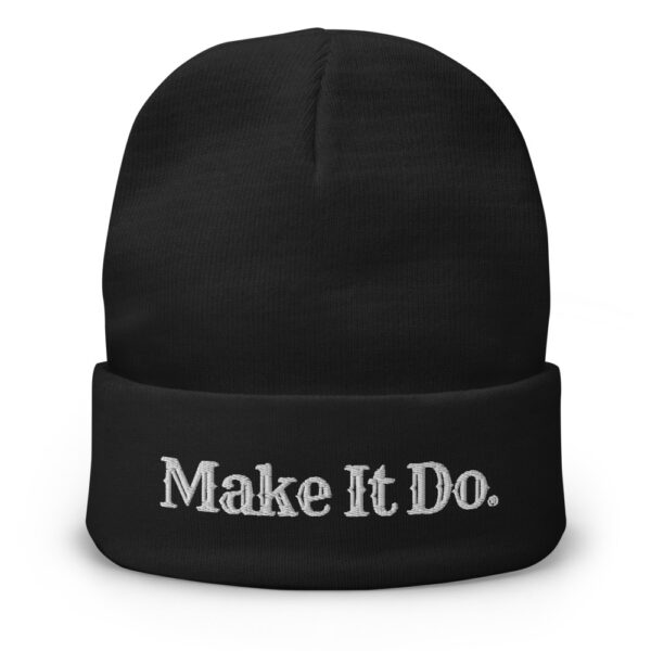 Gifts For Men beanie hat with Make It Do® logo embroidered with white stitching.