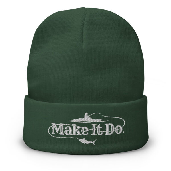 Gifts For Men dark green fishing beanie hat that has the Make It Do® fishing logo. Logo is embroidered on hat in white stitching.